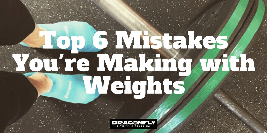 Top 6 Mistakes You're Making with Weights