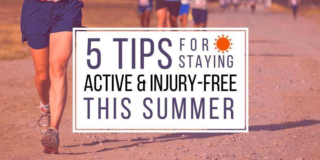5 Tips for Staying Active and Injury Free
