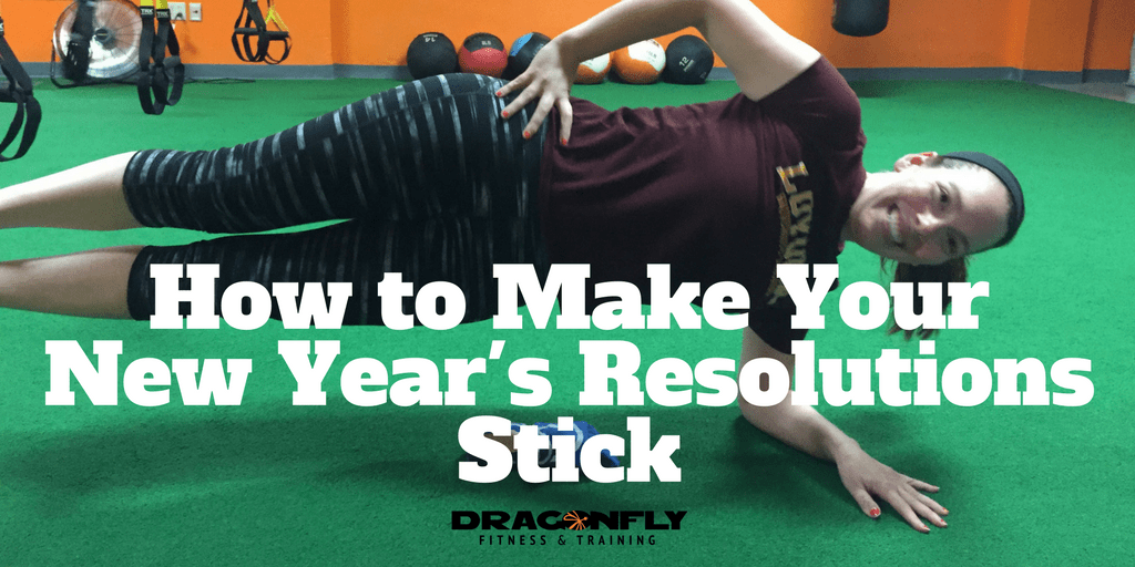 How to Make Your New Year's Resolutions Stick