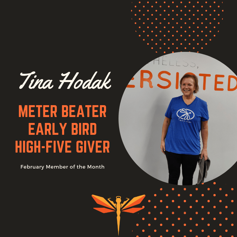 February Member of the Month: Tina!